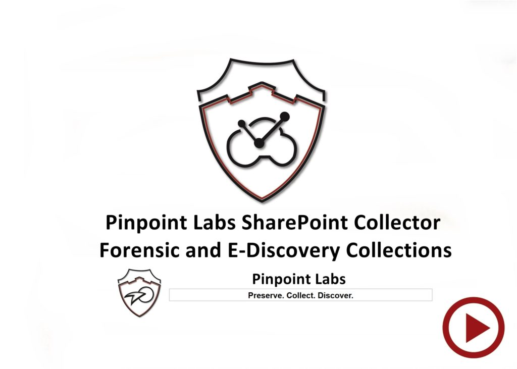 pinpoint-labs-sharepoint-collector-forensic-and-e-discovery-collections